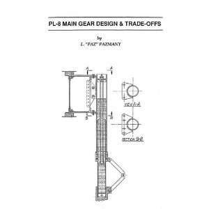 PL 8 Main Gear Design & Trade Offs (9780961677770