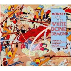 Monkey and the White Bone Demon (9780670485741): Jill