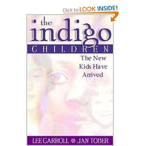 The Indigo Children   The New Kids Have Arrived Lee and