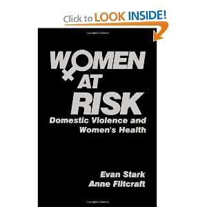 Women at Risk: Domestic Violence and Womens Health