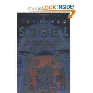 Tempered Steel: How God Shaped a Mans Heart Through Adversity
