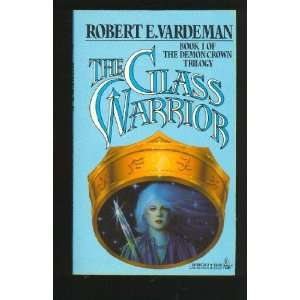 The Glass Warrior (Demon Crown Trilogy, Book 1