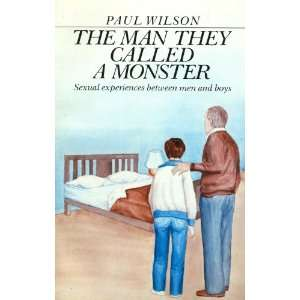 Man They Called a Morster: P. Wilson: Books