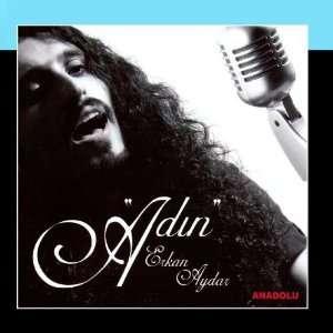Adin Erkan Aydar Music