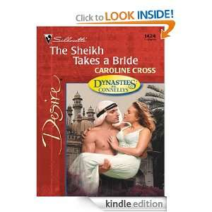 The Sheikh Takes a Bride (Dynasties: The Connellys): Caroline Cross