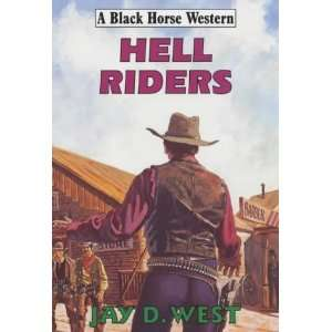 Hell Riders (Black Horse Western) (9780709068600) Jay D