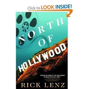 North of Hollywood [Hardcover]: Rick Lenz: Books