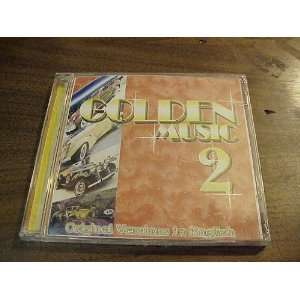 Audio Music CD Compact Disc Of GOLDEN MUSIC 2 Original Versions in
