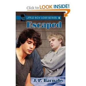 Little Boy Lost Escaped [Paperback] J.P. Barnaby Books