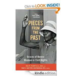Pieces From the Past Voices of Heroic Women in Civil Rights Joan H