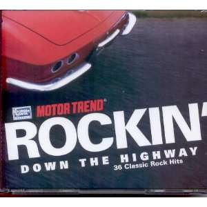 Rockin Down the Highway  36 Classic Rock Hits: Various