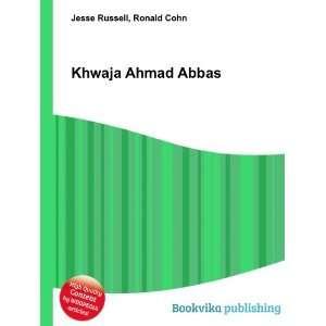 Khwaja Ahmad Abbas: Ronald Cohn Jesse Russell: Books