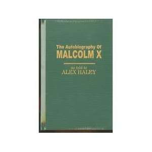 The Autobiography of Malcolm X (9780910227490): Alex Haley: Books
