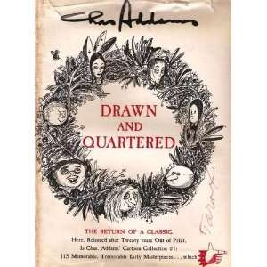 : Drawn and Quartered: The Return of a Classic: Charles Addams: Books