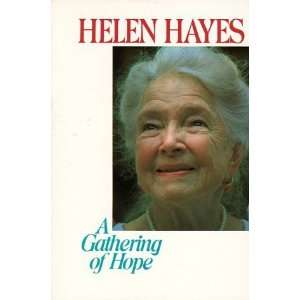 A Gathering of Hope [Paperback] Helen Hayes Books