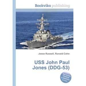 USS John Paul Jones (DDG 53) Ronald Cohn Jesse Russell