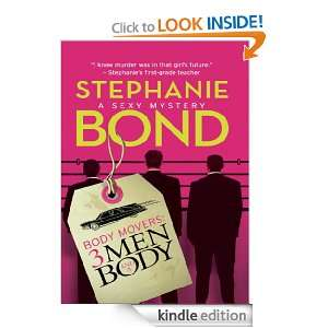 Body Movers: 3 Men and a Body: Stephanie Bond:  Kindle