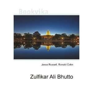 Zulfikar Ali Bhutto: Ronald Cohn Jesse Russell:  Books