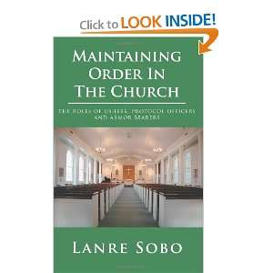 Maintaining Order In The Church: the roles of ushers